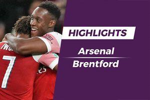 Highlights Welbeck lập cú đúp, Arsenal thắng dễ Brentford