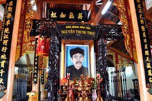 Kiên Giang: Sẵn sàng cho lễ kỷ niệm 150 năm anh hùng Nguyễn Trung Trực hy sinh