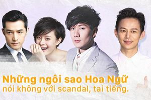 Những ngôi sao Hoa Ngữ nói không với scandal, tai tiếng