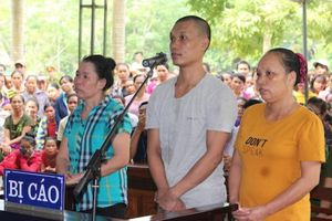 Nghệ An: Xét xử mẹ chồng lừa bán con dâu qua Trung Quốc