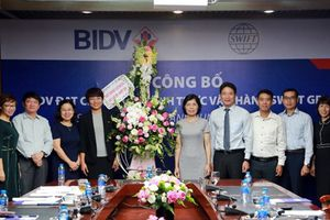 Ngân hàng BIDV vận hành sáng kiến đổi mới thanh toán toàn cầu