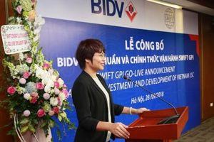 BIDV đạt chuẩn và chính thức vận hành SWIFT gpi