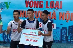 Giải Bóng đá đường phố SCG Street Football 2018 tìm ra đại diện Hà Nội
