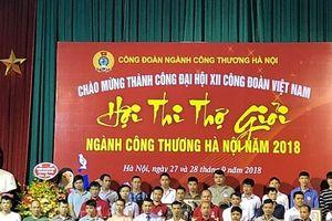 60 thí sinh tham dự Hội Thi thợ giỏi ngành Công Thương Hà Nội năm 2018