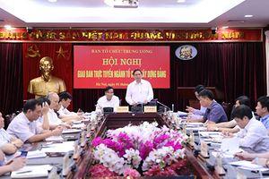Ngành Tổ chức xây dựng Đảng triển khai nhiệm vụ những tháng cuối năm 2018