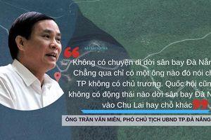 Lãnh đạo Đà Nẵng nói gì về dư luận di dời sân bay?