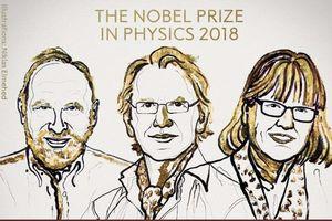 Phát minh trong ngành vật lý laser đoạt giải Nobel Vật lý 2018