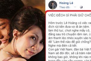 Đạo diễn Lê Hoàng: 'Việc gì phải giữ chồng', chị em có 'giật mình'?