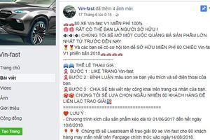 Xuất hiện chiêu lừa tặng xe Vinfast trên mạng xã hội