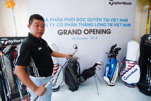 Vì sao gậy golf TaylorMade được ưa chuộng ở thị trường Việt Nam?