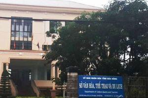 Miễn nhiệm Giám đốc Sở Văn hóa, Thể thao và Du lịch tỉnh Đắk Nông