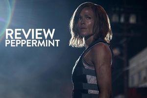 Review 'Peppermint': Phiên bản nữ của 'Taken' nhưng chưa thực sự ấn tượng