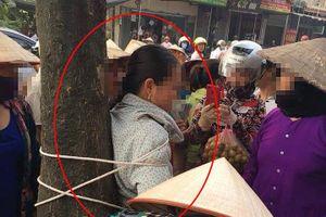 Thực hư thông tin người phụ nữ bị trói gô vì thôi miên để cướp