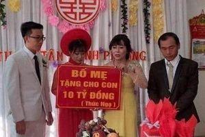 Cô dâu, chú rể Bình Phước được cha mẹ trao quà cưới 10 tỷ đồng