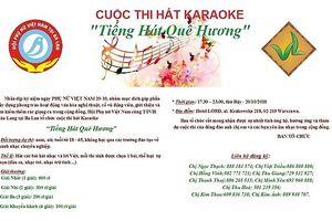 Hội LHPN Việt Nam tại Ba Lan tổ chức cuộc thi 'Tiếng hát quê hương'