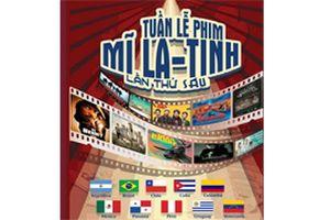 Tuần phim Mỹ Latinh lần thứ 6 tại Việt Nam
