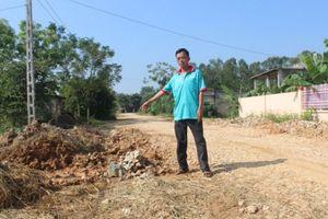 Thanh Hóa: Dân khốn khổ vì đường tiền tỷ thi công dang dở