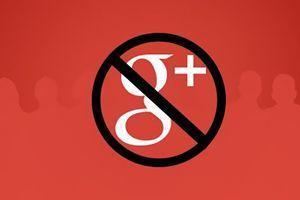 Google sẽ 'khai tử' Google+ vĩnh viễn sau khi làm lộ dữ liệu của 500.000 người dùng