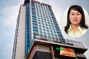 Vợ Phó Chủ tịch Nghệ An rời ghế Phó Chủ tịch HĐQT Cienco4