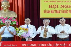 Nguyên Chánh Văn phòng Tỉnh ủy Hà Tĩnh giữ chức Chủ tịch UBMTTQ tỉnh
