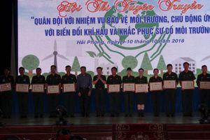 Hội thi tuyên truyền 'Quân đội với nhiệm vụ bảo vệ môi trường, chủ động ứng phó với biến đổi khí hậu và khắc phục sự cố môi trường năm 2018'