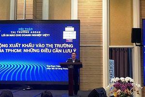Thị trường ASEAN đang mở ra rất nhiều cơ hội cho các doanh nghiệp Việt Nam