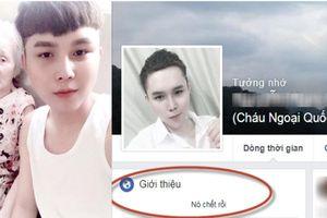 'Cháu ngoại quốc dân' báo tử trên Facebook trước khi tự tử