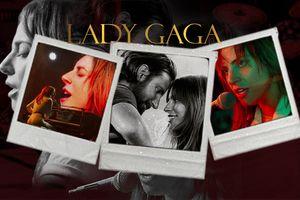 A Star Is Born không chỉ là 1 bộ phim mà là cả cuộc đời âm nhạc của Lady Gaga được gói gọn…