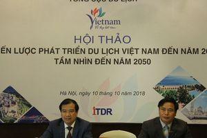 Chiến lược phát triển du lịch Việt Nam cần phải bứt phá ra khỏi những gì đang làm