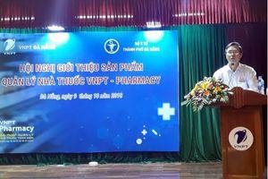 300 nhà thuốc ở Đà Nẵng tìm hiểu phần mềm VNPT Parmacy