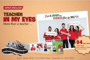 Apax English phát động cuộc thi 'Teacher in my eyes' với giải thưởng lên tới 100 triệu