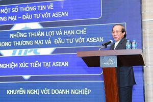 Bước vào thị trường ASEAN, doanh nghiệp Việt đừng 'tự ti'