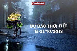 Dự báo thời tiết hôm nay và tuần tới (15-21/10/2018): Cả nước mưa rào và rải rác có dông