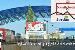 Sau Israel, Jordan mở cửa khẩu biên giới Nassib với Syria