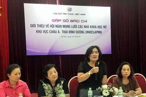 Việt Nam chào đón các nhà khoa học nữ khu vực châu Á - Thái Bình dương