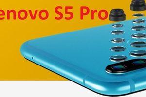 Rò rỉ thông tin về smartphone sắp ra mắt Lenovo S5 Pro