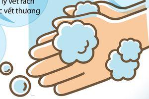 Rửa sạch đôi tay khi nào để tránh nhiễm bệnh và lây lan vi khuẩn?