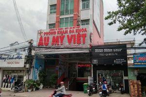Đồng Nai: PKĐK Âu Mỹ Việt sai phạm, Sở Y tế Đồng Nai có 'phủi' trách nhiệm?