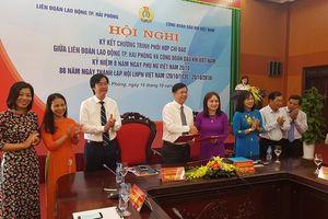 Ký kết chương trình phối hợp giữa LĐLĐ Hải Phòng với Công đoàn dầu khí Việt Nam