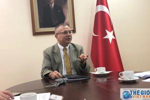 Thổ Nhĩ Kỳ coi Việt Nam là đối tác tin cậy tại khu vực