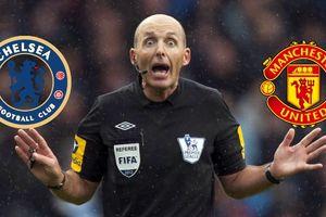 Mike Dean, 'ông vua áo đen' đầy tai tiếng cầm còi trận Chelsea đụng độ Man Utd