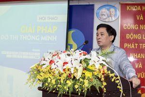 Hội thảo Giải pháp công nghệ cho đô thị thông minh