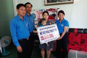Công đoàn Việt Nam hỗ trợ kinh phí mổ tim cho trẻ em Gia Lai