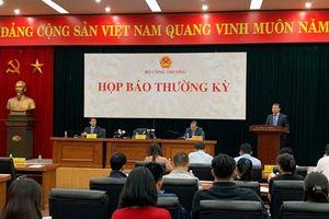 Hơn 1 năm Bộ Công Thương không tổ chức họp báo thường kỳ theo quy định