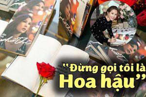 Hoa hậu Thu Hoài tiết lộ lý do 'muốn từ bỏ danh hiệu' trong sách mới