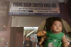 Cháu bé tử vong khi truyền dịch tại phòng khám