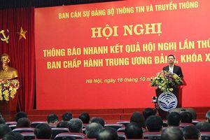 Bộ TT&TT thông báo nhanh kết quả hội nghị Trung ương 8