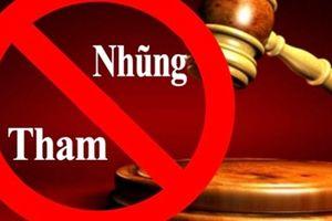 Pháp luật phòng chống tham nhũng ngày càng hoàn thiện