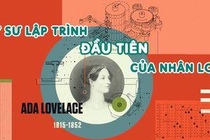 Ada Lovelace - Kỹ sư lập trình đầu tiên của nhân loại