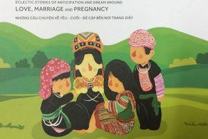 'Mẩu giấy mang thai' và chuyện yêu - cưới - đẻ của học sinh dân tộc thiểu số